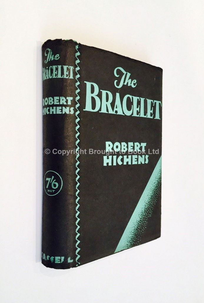 The Bracelet by Robert Hichens First Edition Second Impression Cassell 1930